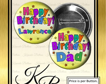 "2.25"" Custom Birthday Button, Happy Birthday Pin, Birthday Name Tag, Magnets, Pocket Mirrors, Key Chains"