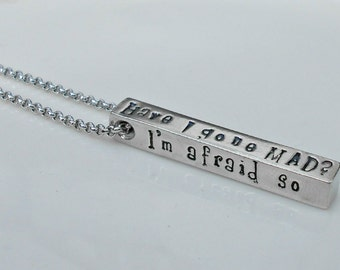 Have I Gone Mad Necklace|Alice in Wonderland Jewelry|Entirely Bonkers Necklace|Alice in Wonderland Necklace|Gifts for her|Sister Gift.