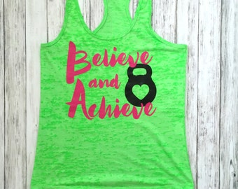 Believe and Achieve workout tank, workout womens, burnout tank, tank top, running shirt, workout shirt, exercise tank, workout tank top