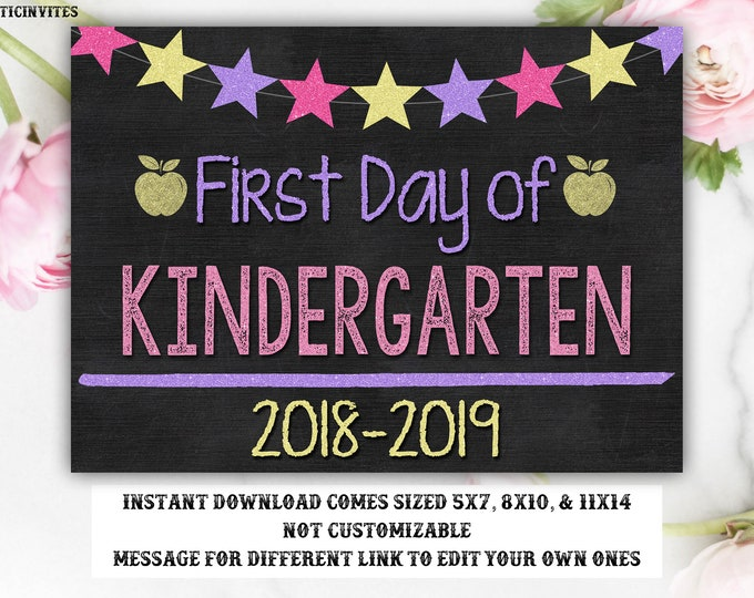 Girl First Day of School Sign, First Day of Kindergarten, Instant Download, Not Editable, Girl First Day Chalkboard, Printable, Digital, DIY
