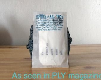 Mother of All Tags - 12 Waterproof Handspun Yarn Tags Prestrung Labels
