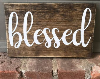 Blessed Wood Sign | Wooden Sign | Distressed Wood Sign | Living Room Wood Sign | Home Decor | Wall Decor | Blessed Sign | Handmade Wood Sign