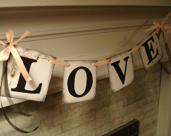 Wedding banner / Wedding Decorations /Bridal Shower Decor / LOVE BANNER  / Wedding Garland / Sweetheart Table / You Pick the Colors