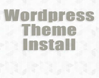 Wordpress install and Theme install