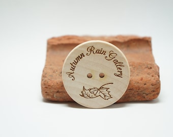 "1.25"" Custom Engraved Wood Buttons Personlized branding solution Made to order in USA"
