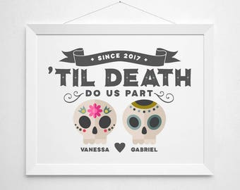 Til Death Do Us Part - custom couple name skeleton skull anniversary wedding gift - wall decor art - colorful modern quote - dia los muertos