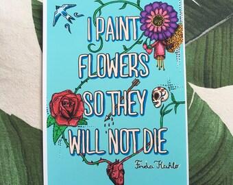 Frida Kahlo Typographic, Original Illustration Fine Art Print, Inspirational quote