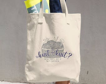 To Knit or not to Knit - Cotton Tote Bag