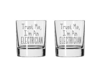 Trust Me, I'm An Electrician Glass Set - Trust Me, I'm An Electrician Rocks Glass - Whiskey Glass - Drinking Glass,Electrician Gift