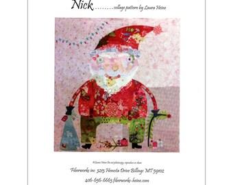 Fiberworks Laura Heine Collage NICK Santa Claus Quilt Pattern 40 x 41