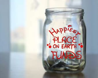 Happiest place on earth Funds Decal , Piggy bank , savings decal, decal only