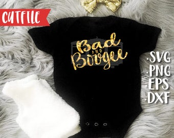 Sassy SVg - Attitude Svg Cut File - Bad and Bougee Svg Cut File - Bad and Bougie Svg Cut File - New Born Baby Svg - Baby Girl Svg