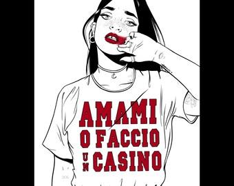 Amami O Faccio Un Casino / Coez Quote / Art Illustration Print