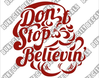 Santa Claus Don't Stop Believing Vinyl Sticker Decal