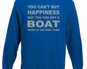Happiness Boat Funny Boating Sweatshirt, Sailing Jumper Sail Sweater Nautical