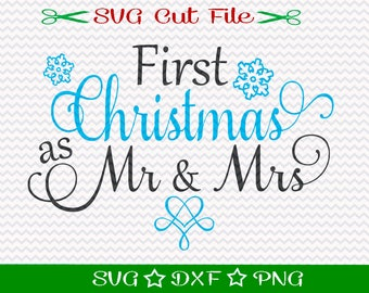 First Christmas SVG File, SVG Cut File for Silhouette, Xmas SVG, Happy Holidays svg, Merry Christmas svg, Newlywed Svg