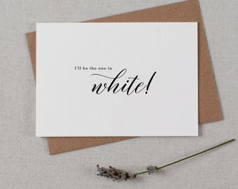 I'll Be The One In White - Wedding Card to Groom, Wedding Day Card Thank You Cards, Wedding Cards, To My Groom Card, Bride To Groom Card, K2