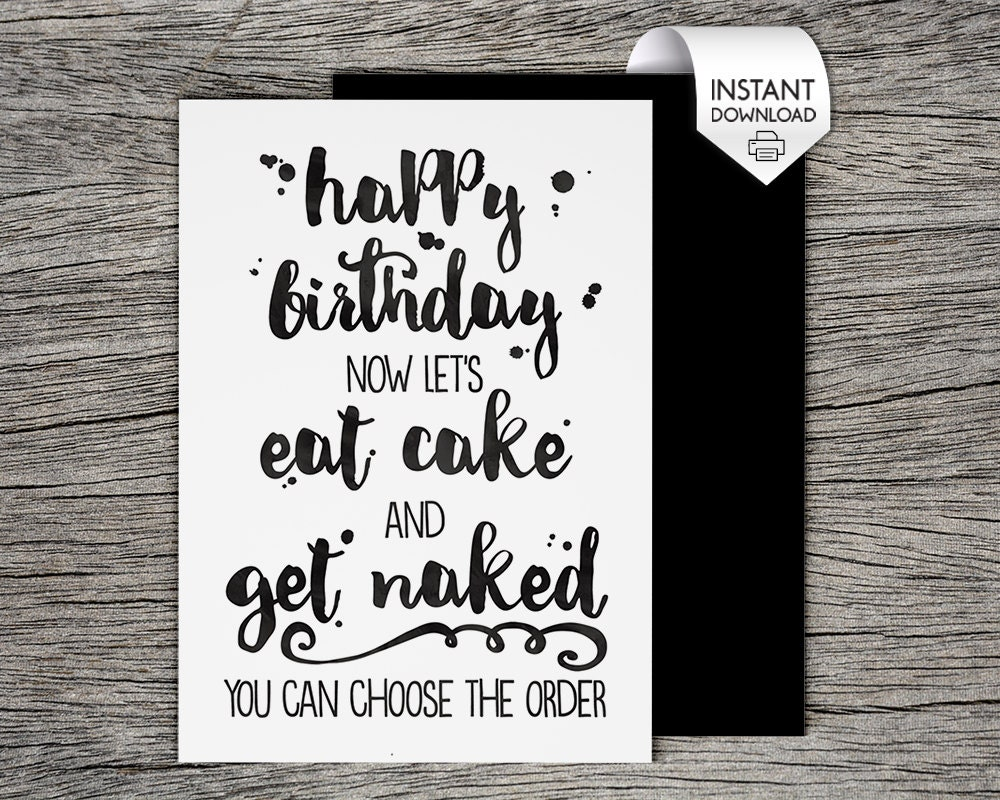 Printable Birthday Card Lets Eat Cake And Get Naked