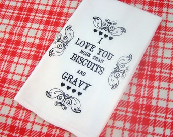 Marvelous Tea Towel Biscuits And Gravy Love Eco Friendly Gifts Home Decor Kitchen  Towels I Love You