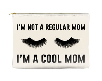 I'm not a regular Mom, I'm a cool Mom makeup bag, makeup pouch, custom pouch, custom bag, large cosmetic bag, make up case, personalized