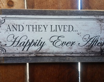 """Recycled wood framed """"happily ever after"""" street sign"""