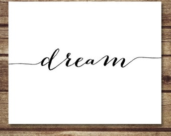 She BDream - Calligraphy print, printable home decor, Inspirational quote print, positive quote art, dream quote wall art - INSTANT DOWNLOAD