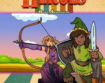 Pathfinder RPG: 8-Bit Adventures - The Legend of Heroes - Fat Goblin Games