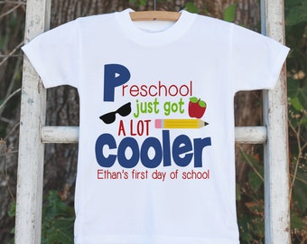 Boys Preschool Outfit - Personalized Preschool Just Got Cooler Shirt - Kids Back to School Shirt - Boys My First Day of School T-shirt