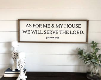 As For Me and My House. Joshua 24:15. Scripture Sign. Serve the Lord Sign. Farmhouse Wall Decor. Christian Wall Decor. Farmhouse Decor