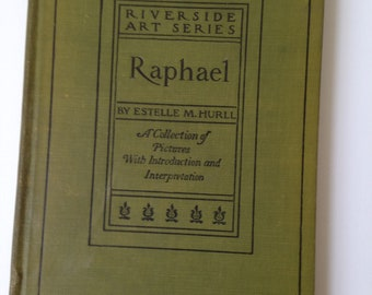 RAPHAEL by Estelle M. Hurll 1899