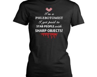 Phlebotomist womens fit T-Shirt. Funny Phlebotomist shirt.