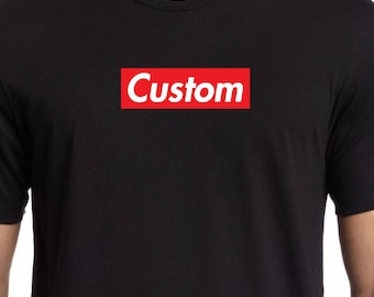 Custom (your word or name) SUPREME like BOX LOGO shirt tee (White Gray Black S-4XL)