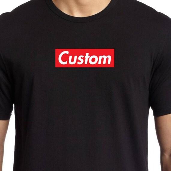 Fabulous Custom your word or name SUPREME like BOX LOGO shirt tee HK63