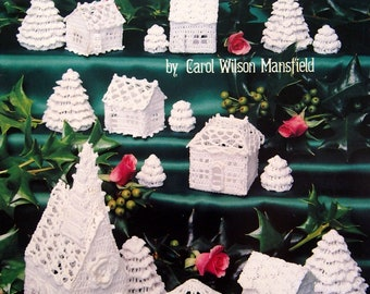 The Thread Crochet Christmas Village By Carol Wilson Mansfield Vintage Crochet Pattern Leaflet 1989