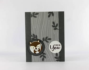 Handmade Squirrel Card - Hand Stamped Squirrel Card - Stampin Up Card - Nature Card - I'm Here For You Card - Punch Art Card - Blank Card