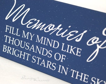 Custom Wood Sign -  Memories of You fill my mind like thousands of bright stars in the sky -  Wood sign, speckled paint