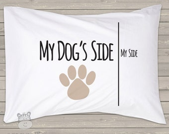 My side / my dog's side or cat's side funny pillow case - custom personalized pillowcase great gift PIL-028