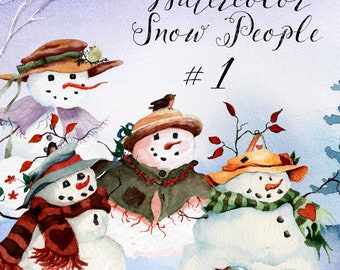 Snow People #1: Four Graphic Elements Clipart High Resolution Watercolor Snowman Image Files for Personal and Commercial Use