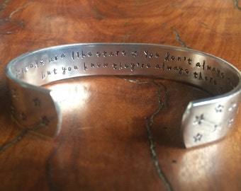 Good friends are like stars you don't always see them but you know they're always there...cuff bracelet...
