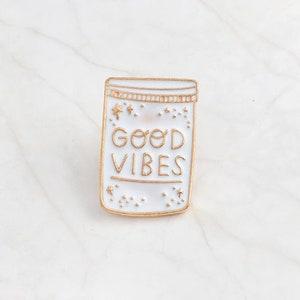 Vibes, Good Vibes, Good Vibes Only, Vibes Jar, Good Vibes Enamel Pin, Vibes Enamel Pin, Dream, Dream Jar, Haters be Gone, Unisex Pin, Enamel
