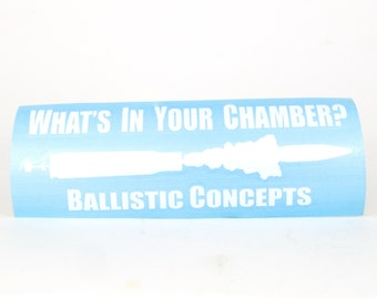 What's in Your Chamber - Ballistic Concepts - Decals