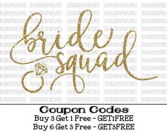 Bride Svg Bride Squad svg Wedding svg Bridal Cutting File Bridal Party Team Bride Svg Bachelorette Svg PNG Cut Files Silhouette Cameo Cricut