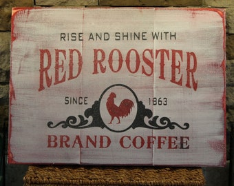 Red Rooster Coffee-Primitive Sign
