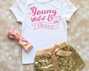 3rd Birthday Outfit for Girl - 3rd Birthday Shirt for Girl - Third Birthday Outfit for Girl - Third Birthday Shirt for Girl - Young Wild & 3