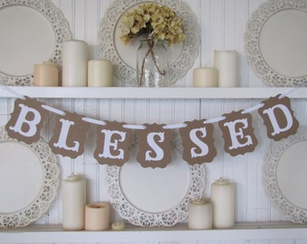 BLESSED Banner, Christmas Sign, Christmas Decoration, Thanksgiving Decoration, Thanksgiving Sign