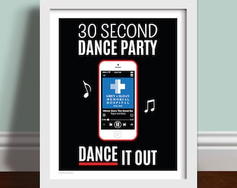 30 Second Dance Party - Grey's Antaomy Quote Art Print Poster