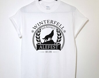 Winterfell ALEFEST Tee Funny t-shirt Beer Shirt, Christmas Gift Winter is Here Coming House Stark Direwolf Khaleesi Clothing GOT fashion top