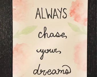 Always chase your dreams // bookmark