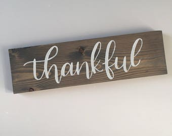 Thankful hand lettered wood sign