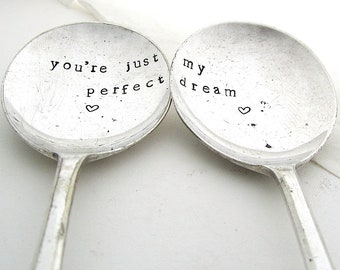 Perfect Dream, Pair of Handstamped Vintage Dessertspoons, Valentines Gift, Hand Stamped Lovers' Spoons